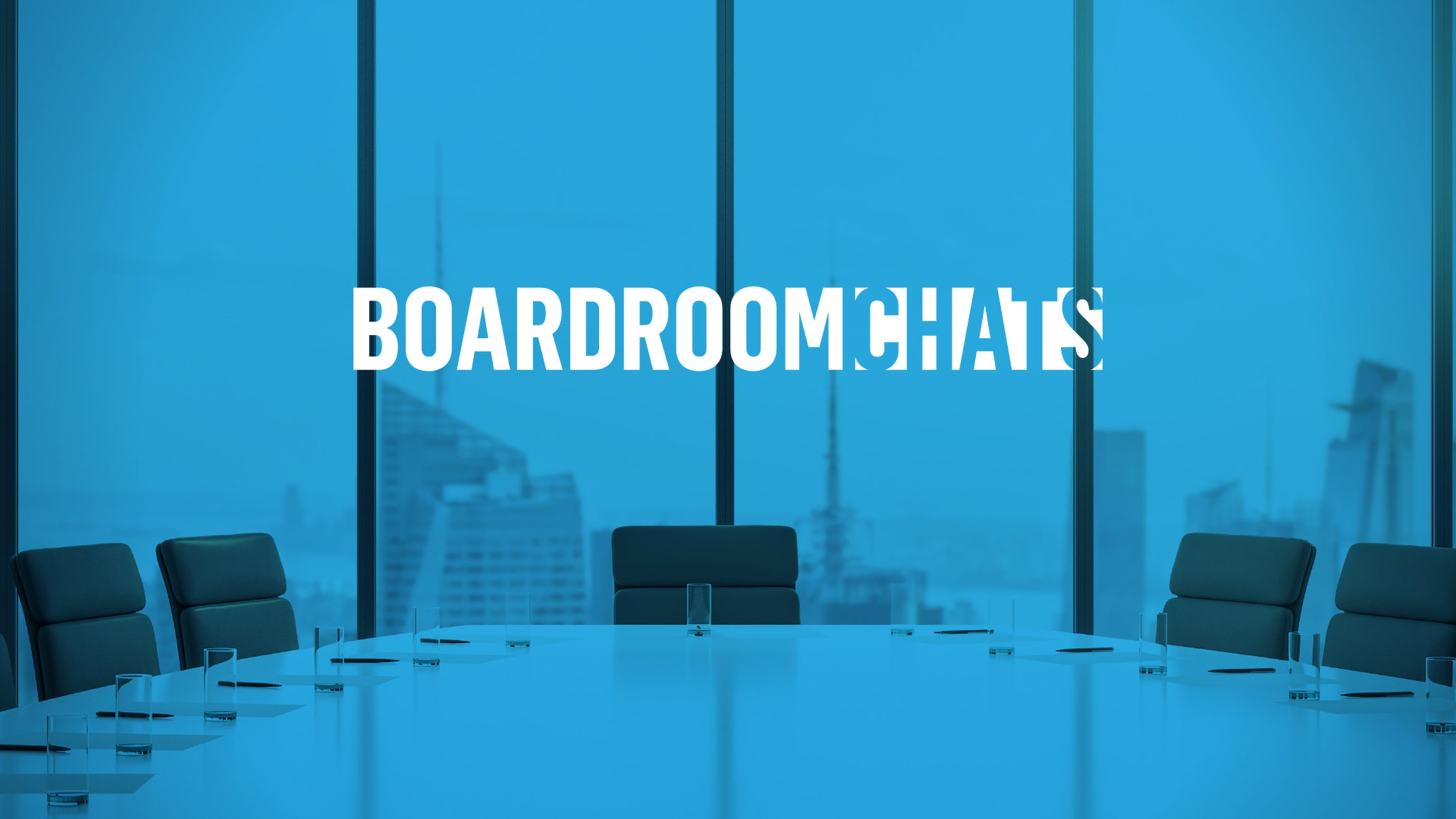 Boardroom Chats seriesDetail